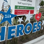 """""""Heroes Work Here"""" signs provide inspiration during trying times"""